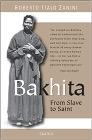 Bakhita: From Slavery to Saint