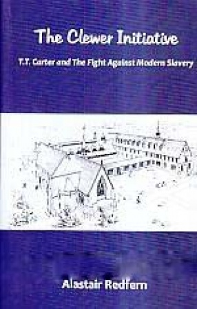 The Clewer Initiative: T.T. Carter and The Fight Against Modern Slavery