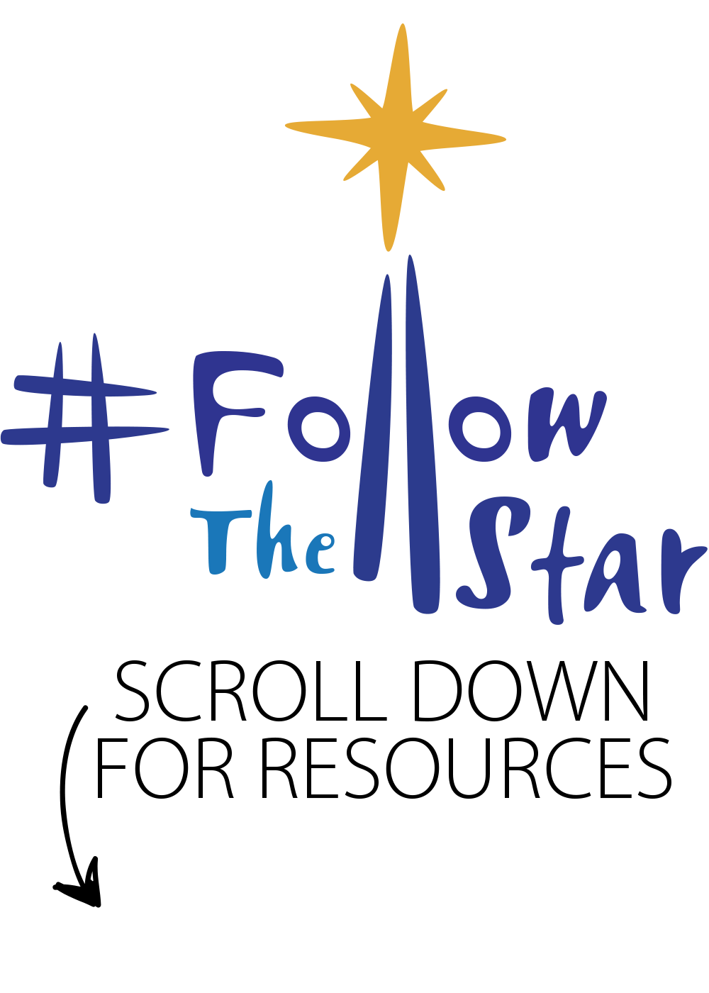 Scroll down for #FollowTheStar resources