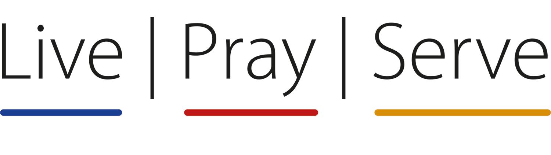 Live | Pray | Serve