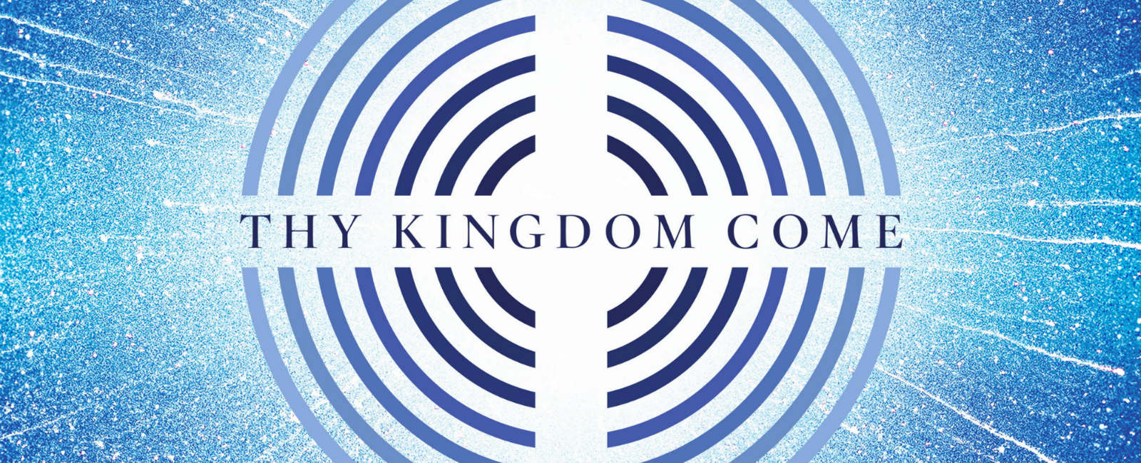 Resources and Events for Thy Kingdom Come 2019