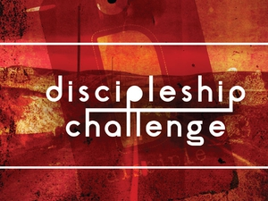 Discipleship Challenge Workshop