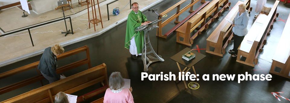 Parish life: a new phase
