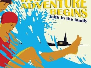 Where Adventure Begins: Faith in the Family