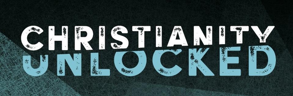 Christianity Unlocked - St Lukes