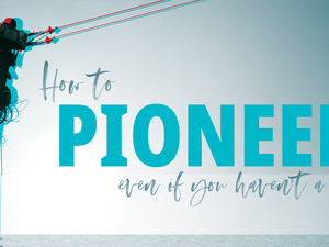 How to Pioneer [Fareham]