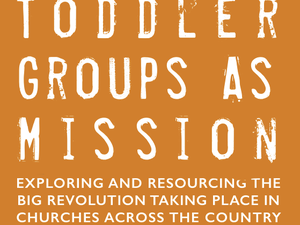 Toddler Groups as Mission