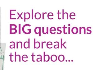 GraveTalk: Explore the BIG questions